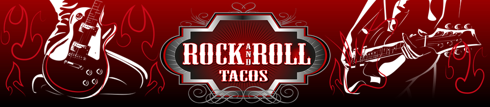 rock and roll tacos